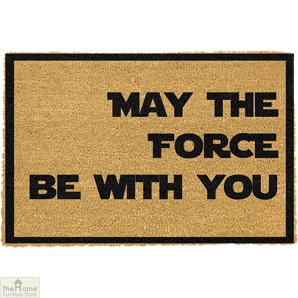 May The Force Be With You Doormat